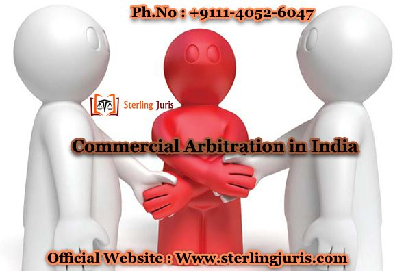 Sterling Juris is a reputed legal firm committed towards offering Commercial Arbitration in India. With a strong team of lawyers as its team, we offer successful results to the clients by representing them legally in a professional and personalized way. We adhere higher ethical standards with diverse practice that offer best services to our long list of clients.   Contact No : 9111-4052-6047