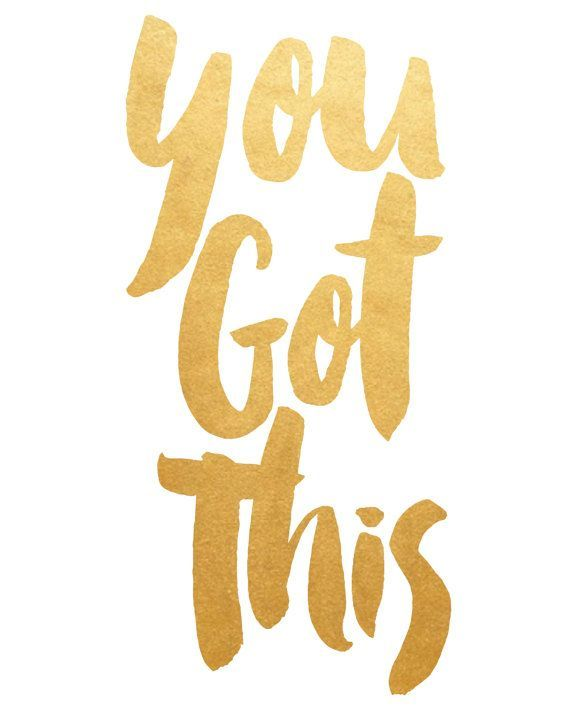 Printable Art, You Got This, Typography Quote