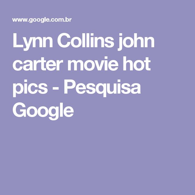 Lynn Collins john carter movie hot pics - Pesquisa Google