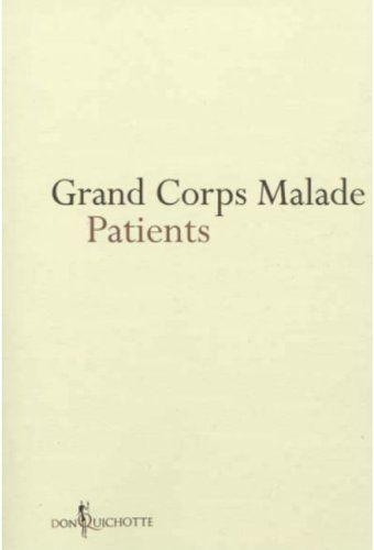 """Patients"" de Grand Corps Malade"