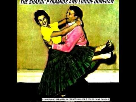 CUMBERLAND GAP - THE SHAKIN` PYRAMIDS AND LONNIE DONEGAN