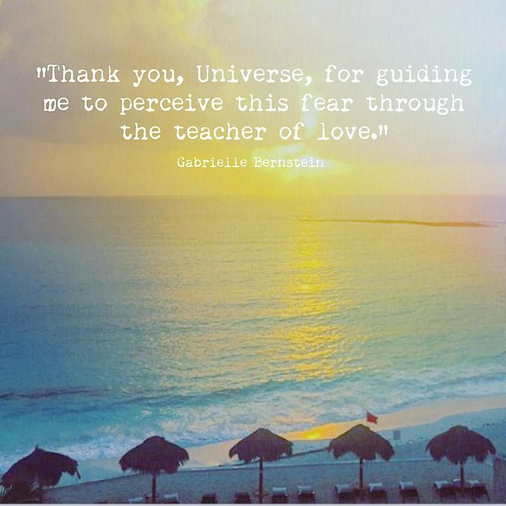 """#ThoughtfulThursday Motto: """"Thank you, Universe, for guiding me to perceive this fear through the teacher of love."""" ~@gabbybernstein • @dita71 Cancun • Click the link in our bio to join the #ProjectHappiness Circles community @projecthappiness_org"""