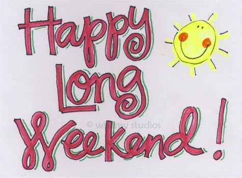 Resultado de imagen para enjoy the long weekend