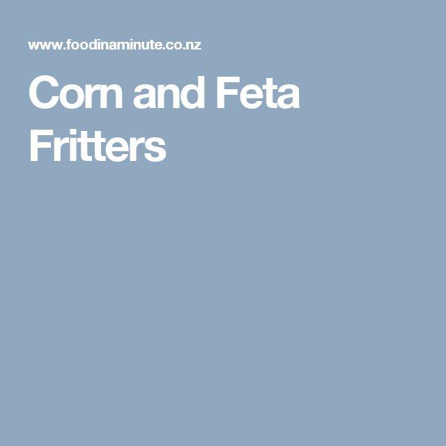 Corn and Feta Fritters