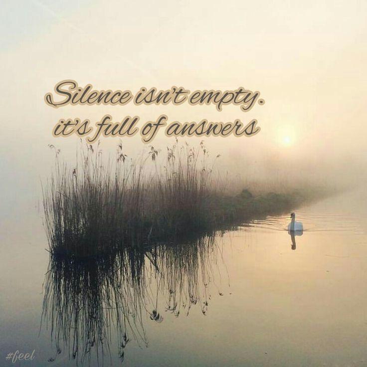 Silence is full