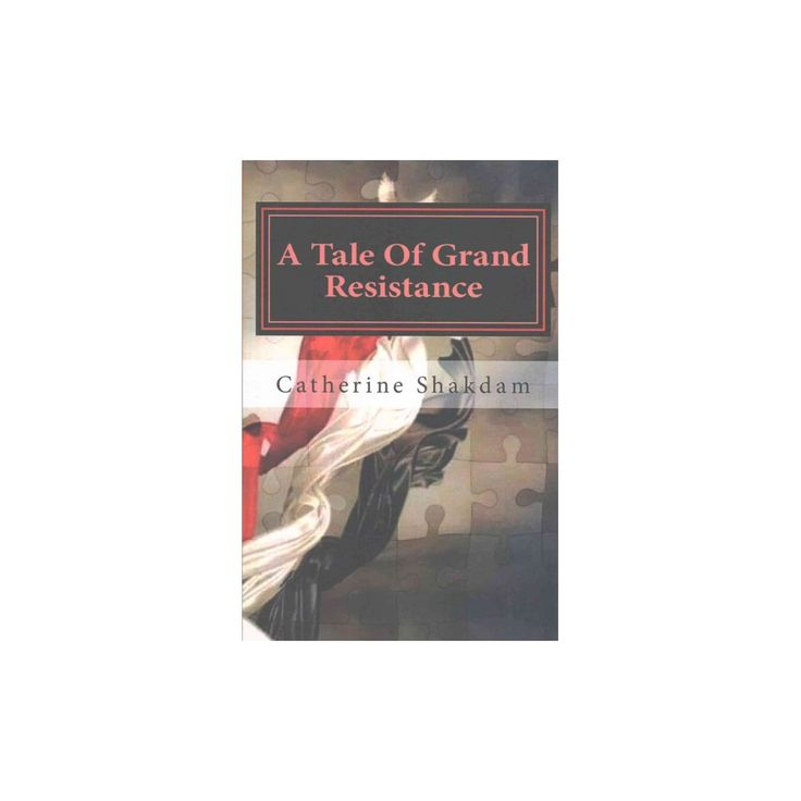 Tale of Grand Resistance : Yemen, the Wahhabi and the House of Saud (Paperback) (Catherine Shakdam)