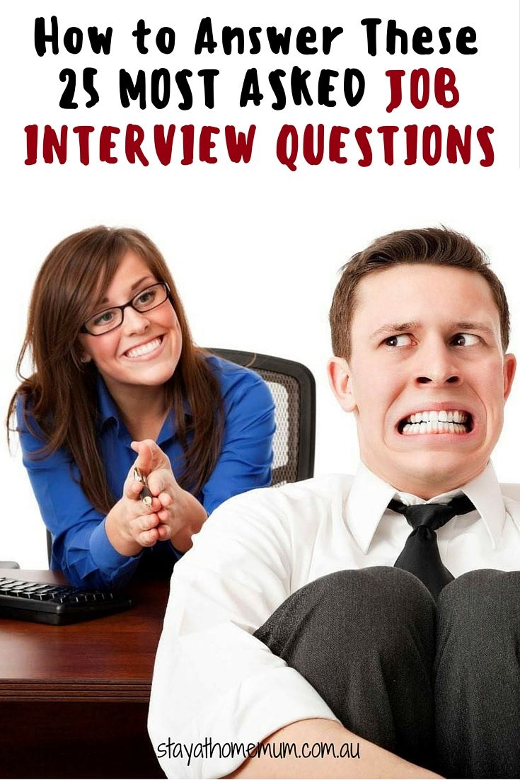 ideas about most asked interview questions how to answer these 25 most asked job interview questions