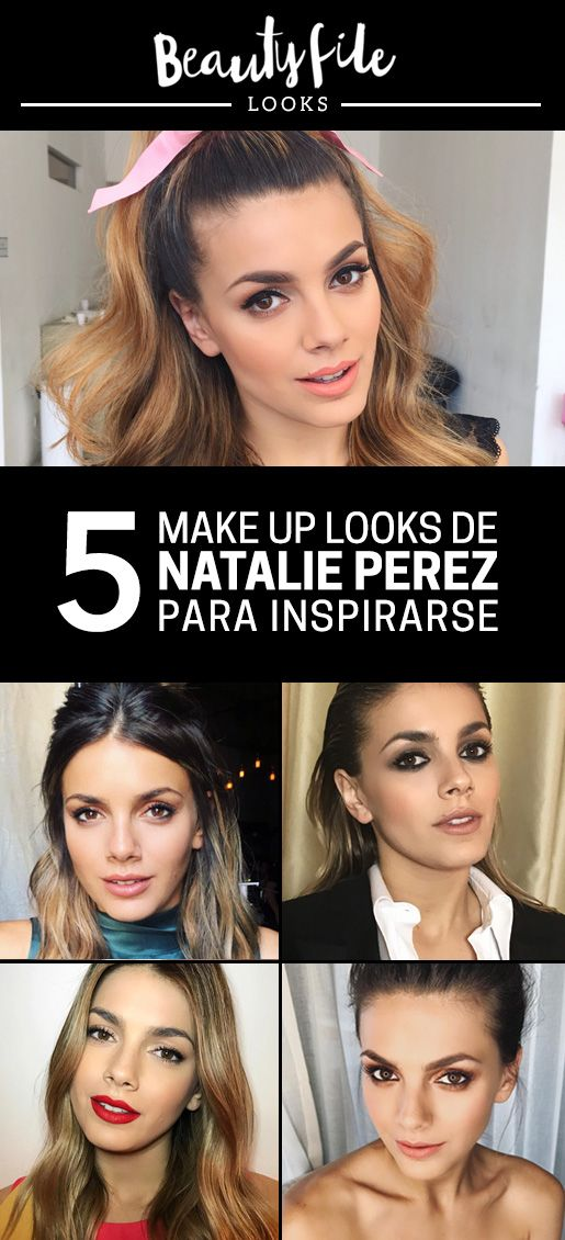 5 make up looks creados por Bettina y el staff de su estudio para Natalie Perez. Te compartimos los distintos estilos y los tips para recrear cada versión.