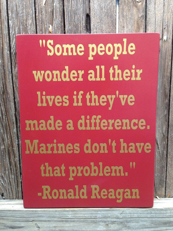 Etsy listing at http://www.etsy.com/listing/170422802/us-marine-corps-usmc-ronald-reagan-quote