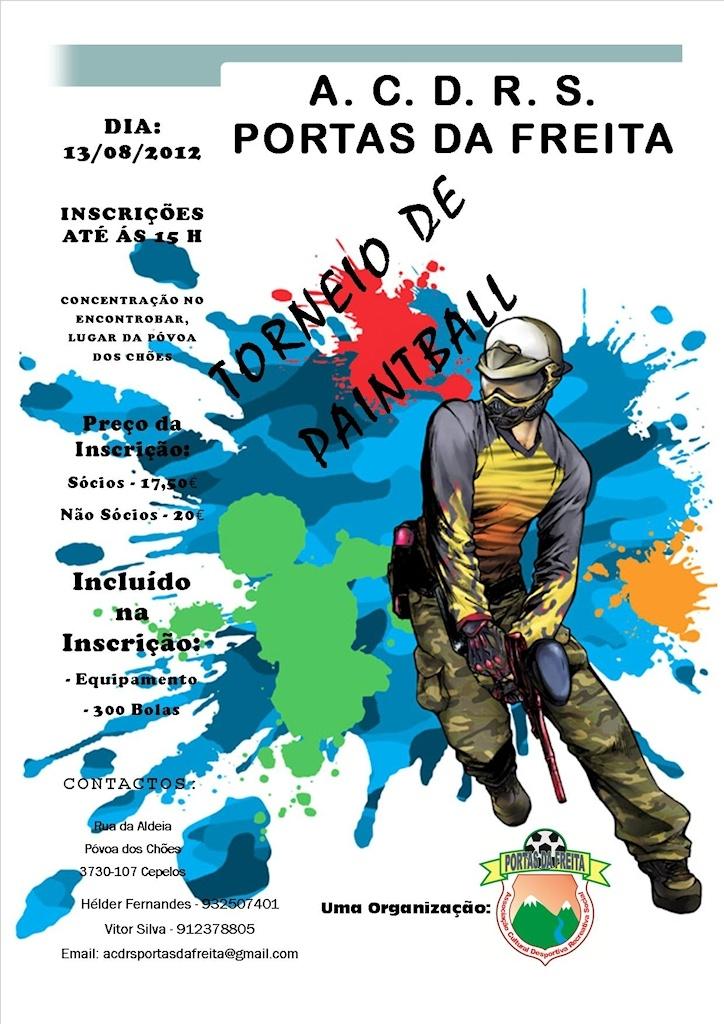 Torneio de Paintball   > 13 de Agosto, 2012   @ Póvoa dos Chões, Cepelos   org. ACDRS Portas da Freita