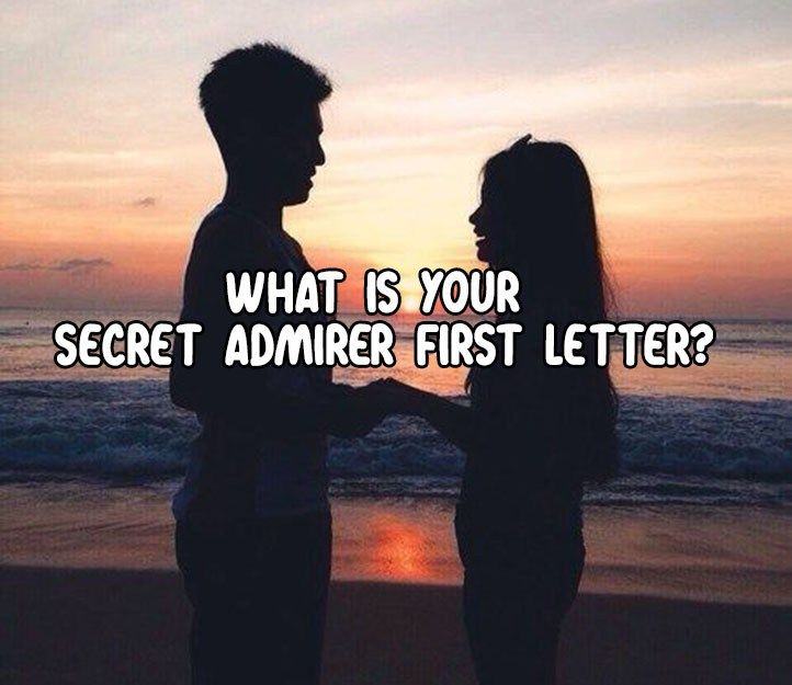 Take this love Quiz and find Your Secret Admirer First