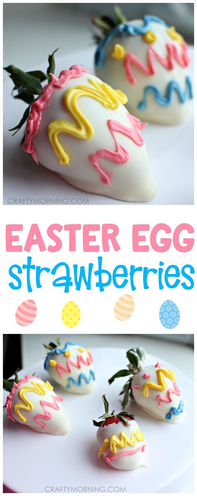 Easter egg strawberries are so cute for an easter dessert/appetizer on a platter! Healthy and adorable for kids.