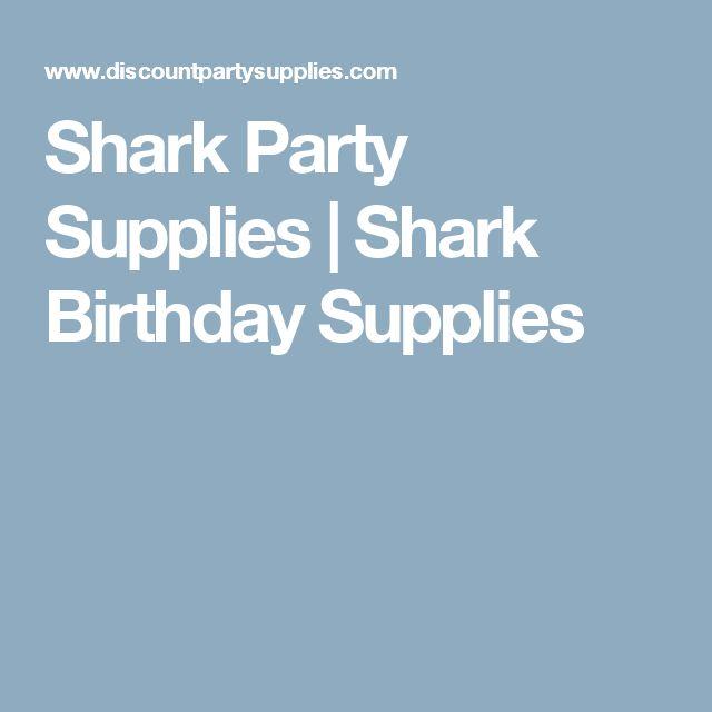 Shark Party Supplies   Shark Birthday Supplies