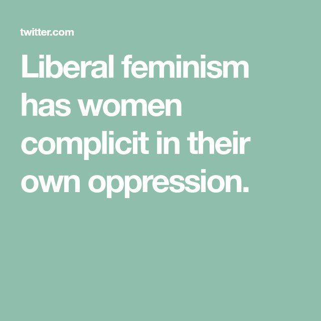 """Liberal """"feminism"""" is poisonous lying shit"""