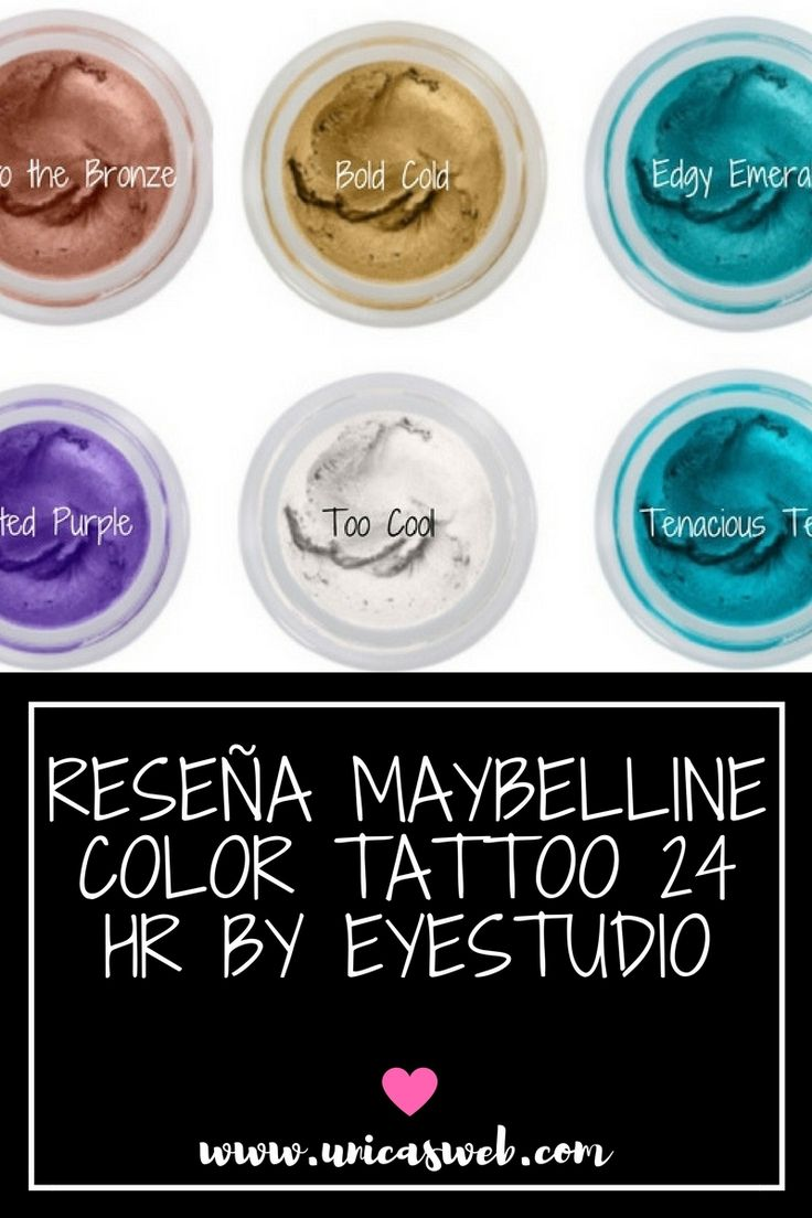 Reseña Maybelline Color Tattoo 24 Hrs www.unicasweb.com