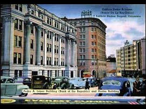 Increíble Vídeo De Bogotá en 1946 Antes Del Bogotazo Español A Color - YouTube