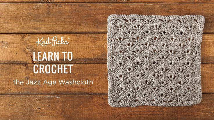 Crochet Dishcloth Tutorials Archives - Knit Picks Tutorials
