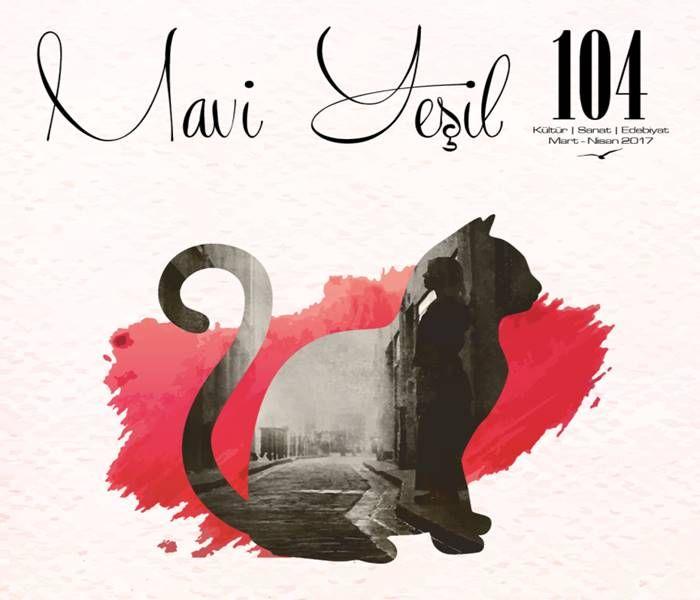 MAVİ YEŞİL Dergisi 104. Sayısı Çıktı http://www.sanatduvari.com/mavi-yesil-dergisi-104-sayisi-cikti/ #maviyeşil #maviyeşildergisi #dergi #edebiyat #şiir #sanat #sanatduvarı