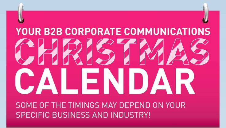 There's a lot marketing managers need to do to get ready for the festive season. To help, here are some tips for planning your B2B corporate communications Christmas calendar.