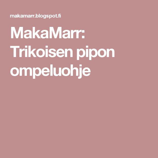 MakaMarr: Trikoisen pipon ompeluohje