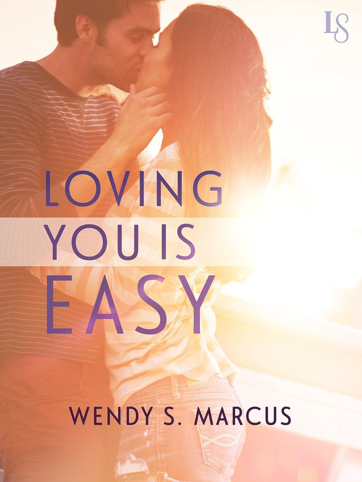 The cover for Loving You Is Easy, coming December 9, 2014 from Loveswept Contemporary Romance.