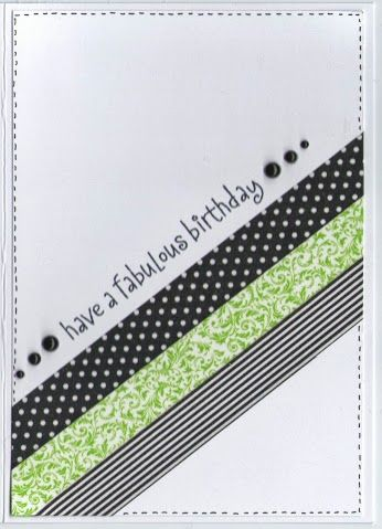 handmade card; Have a fabulous birthday - Washi Card Inspired by The Crooked Stamper: You Are My Happy ... three diagonal strips of tape ... sentiment right above ... great looking one-layer card ...