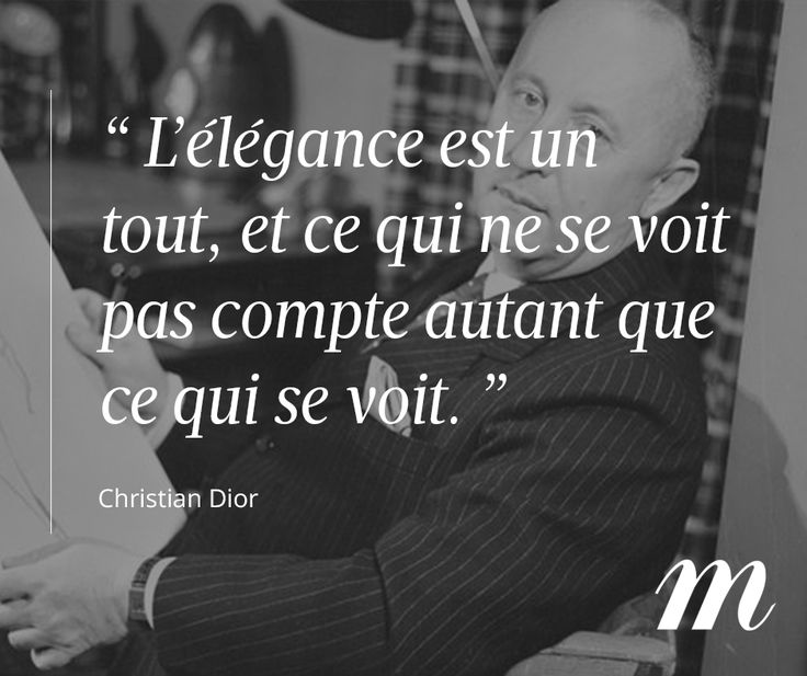 Citation Christian Dior, créateur, mode, élégance