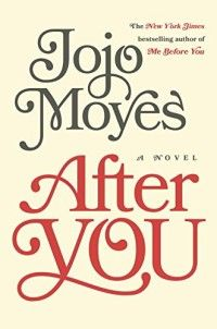 """How do you move on after losing the person you loved? How do you build a life worth living?"" After You by JoJo Moyes is out September 29, 2015"