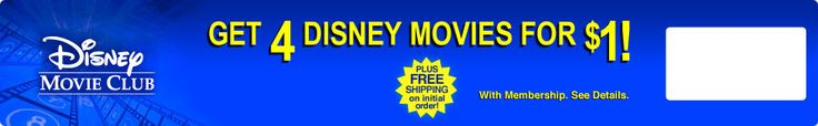 Get 4 Disney movies for $1! Sign up for free and commit to buying 5 movies (not including the free ones) within in 24 months of your membership and get 4 movies for just $1 no added shipping. We buy a lot of Disney movies so this was an awesome deal!