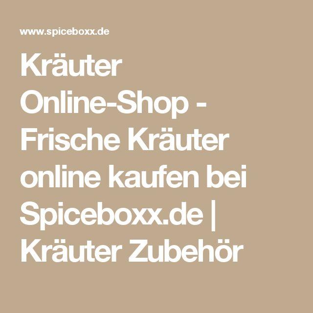 Kräuter Online-Shop - Frische Kräuter online kaufen bei Spiceboxx.de | Kräuter Zubehör