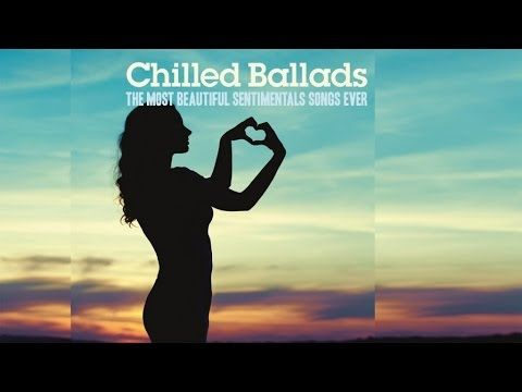 Best Chilled Ballads - Top 30 Acid Jazz, Fashion Lounge Music for Romantic Moments - http://bestnightclubsinnyc.com/2017/05/20/best-chilled-ballads-top-30-acid-jazz-fashion-lounge-music-for-romantic-moments/