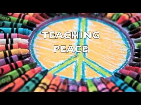 TEACHING PEACE - YouTube