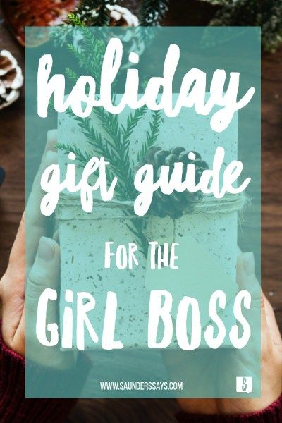 girl boss holiday gift guide! Christmas and Hanukkah gift ideas from www.saunderssays.com