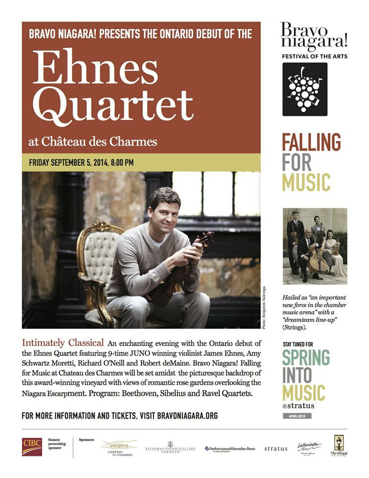 Bravo Niagara! presents Falling for Music at Château des Charmes featuring the Ontario debut of the Ehnes Quartet September 5, 2014!