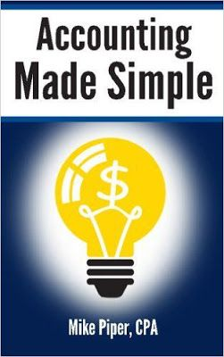 Free download or read online Accounting made simple accounting explained in 100 pages or less front cover by Mike Piper.