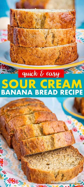 Melt In Your Mouth Sour Cream Banana Bread Love From The Oven In 2020 Sour Cream Banana Bread Banana Bread Recipe Easy Moist Best Banana Bread