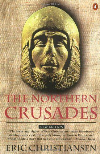 """The Northern Crusades"" av Eric Christiansen"