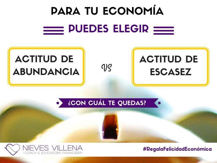 Actitud de abundancia para nuestra economía!!