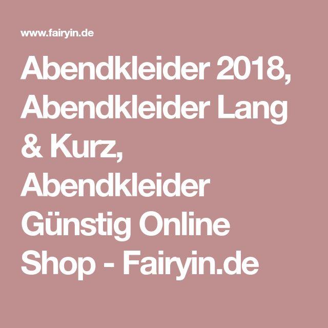 Abendkleider 2018, Abendkleider Lang & Kurz, Abendkleider Günstig Online Shop - Fairyin.de