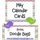 Enjoy this set of fun May Calendar Cards. Can also be used as counting cards for the little ones!     xoxo,  Kacey  Doodle Bugs Teaching...