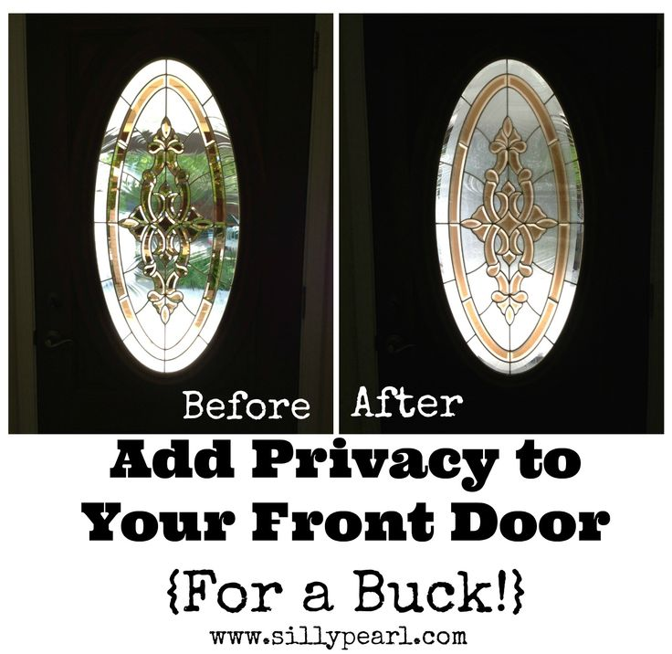 Add Privacy To A Glass Front Door For A Dollar. Oval WindowsFront ...