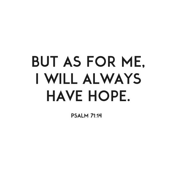 what a joy to always have hope in Christ.