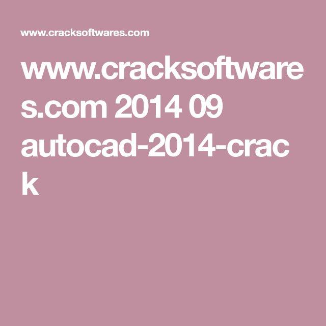www.cracksoftwares.com 2014 09 autocad-2014-crack