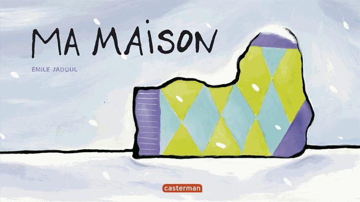 Ma Maison - Emile Jadoul : decitre.fr - livres, ebook, pdf, epub, avis et critiques