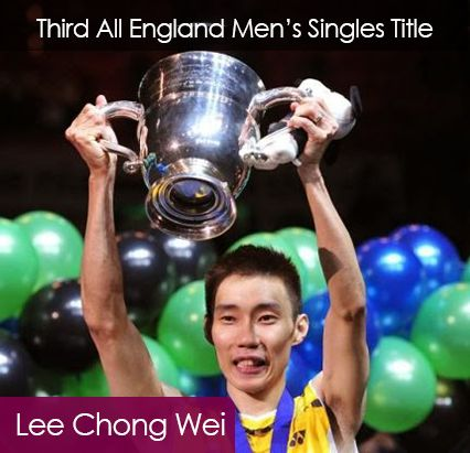 Lee Chong Wei own the Third All England Men's Singles Open Title.