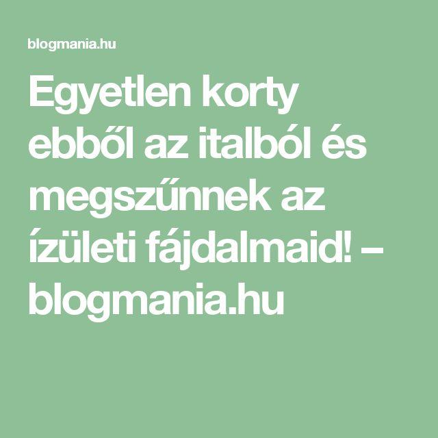 Egyetlen korty ebből az italból és megszűnnek az ízületi fájdalmaid! – blogmania.hu