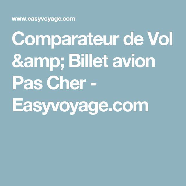 Comparateur de Vol & Billet avion Pas Cher - Easyvoyage.com
