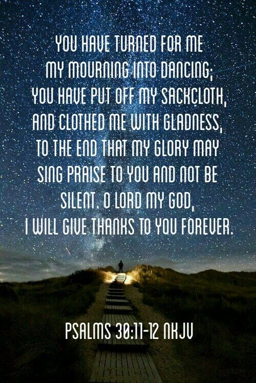 Psalm 30:11-12 my favorite verse!