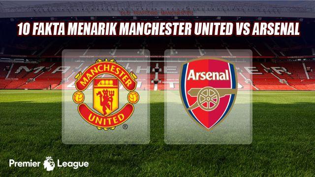 10 Fakta Menarik Manchester United Ditahan Imbang Arsenal 1-1