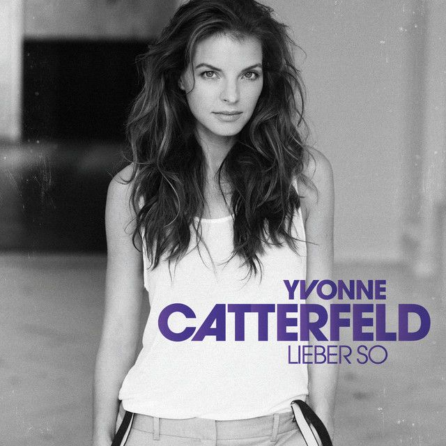 """Lieber so"" by Yvonne Catterfeld was added to my VeryNice playlist on Spotify"